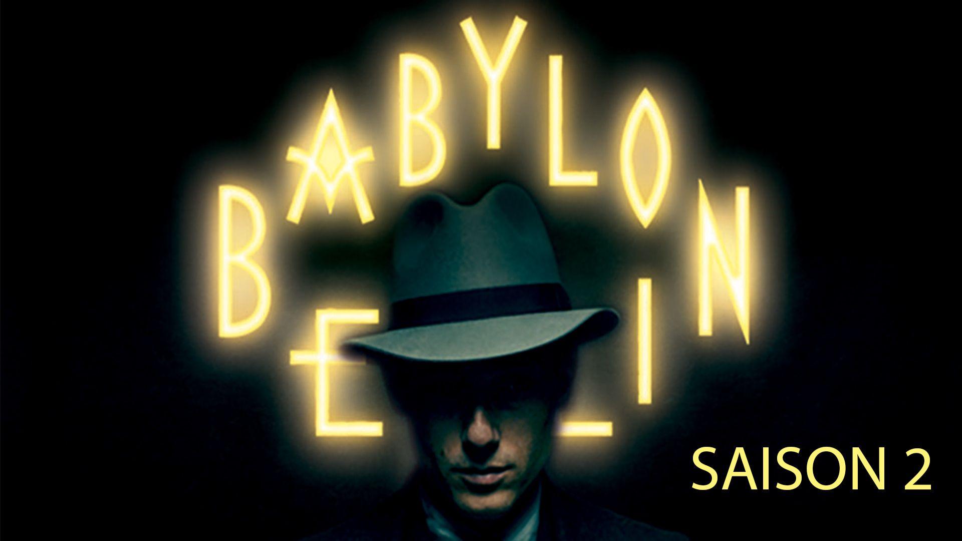 BABYLON BERLIN Saison 2, dès le 7 janvier 2019, sur CANAL+ et  myCANAL