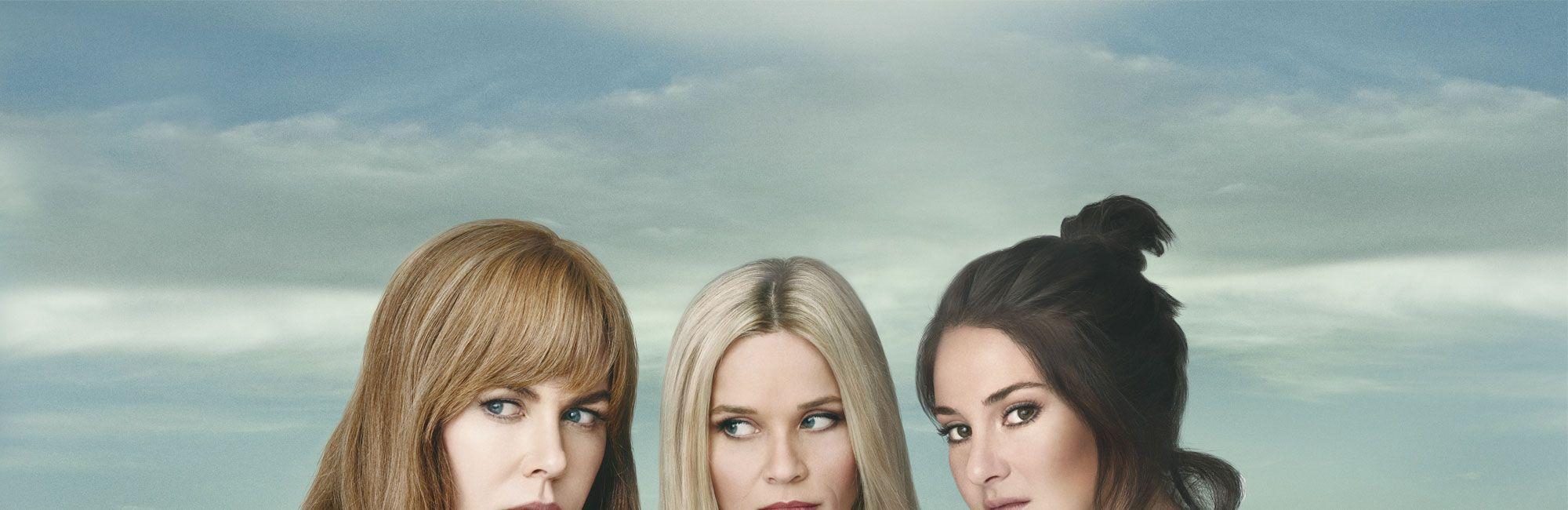 Big Little Lies : 5 choses qu'on veut absolument voir dans la saison 2