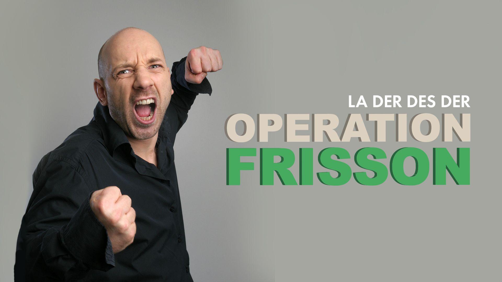Opération Frisson, la der des der dans ta face, sur Ciné+