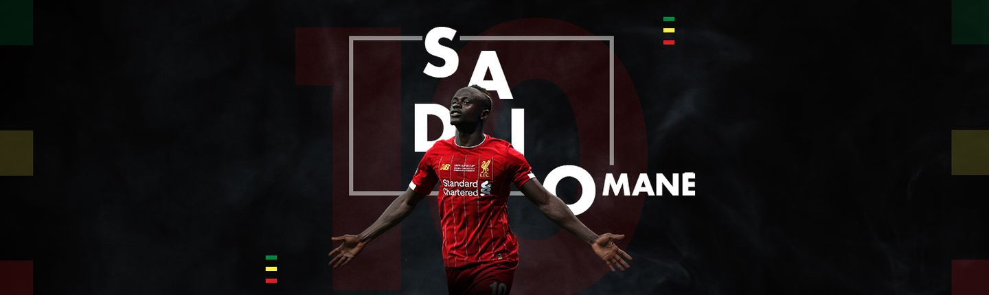 SADIO MANÉ : MADE IN SÉNÉGAL