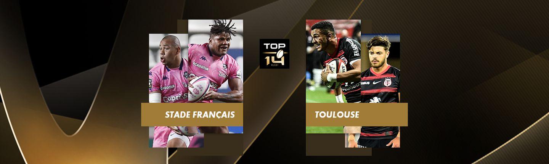 Top 14 - STADE FRANÇAIS / TOULOUSE