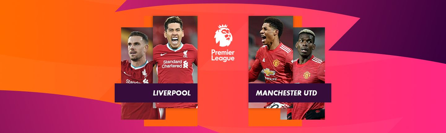 LIVERPOOL / MANCHESTER UNITED
