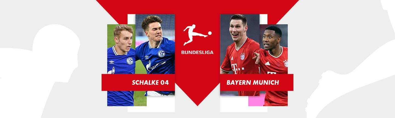Bundesliga -  SCHALKE / BAYERN MUNICH
