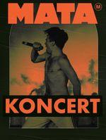 Mata – koncert
