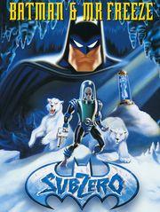 Batman et Mr. Freeze : Subzero