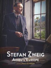 Stefan Zweig : adieu l'Europe