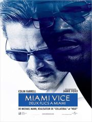 Miami Vice, deux flics à Miami