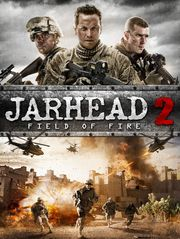 Jarhead 2 : Field of Fire
