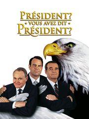 Président, vous avez dit Président ?