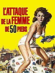 L'attaque de la femme de cinquante pieds
