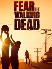 Fear The Walking Dead - S1