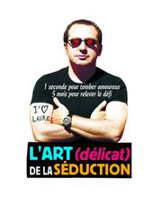 L'art (délicat) de la séduction