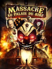 Massacre au Palais du rire