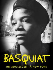 Basquiat : un adolescent à New York