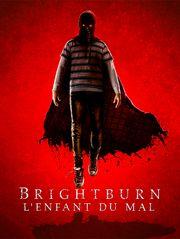 BrightBurn : l'enfant du mal