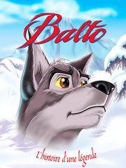Balto, chien loup, héros des neiges