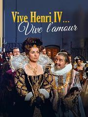 Vive Henri IV, vive l'amour