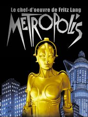 Metropolis (version restaurée 2010)