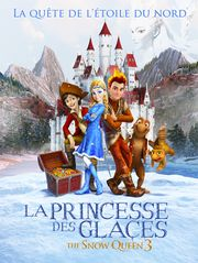 La Princesse des Glaces : la quête de l'étoile du Nord