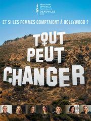 Tout peut changer, et si les femmes comptaient à Hollywood ?
