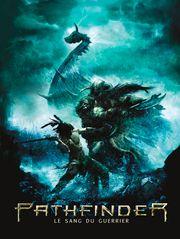 Pathfinder, le sang du guerrier