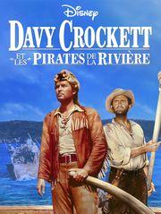 Davy Crockett et les pirates de la rivière