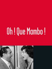 Oh ! Que Mambo