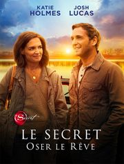 Le Secret : Oser le rêve