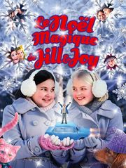 Le Noël magique de Jill et Joy