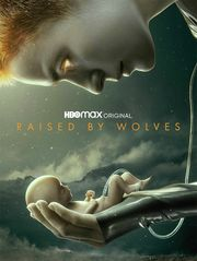 Raised by Wolves - S1