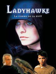 Ladyhawke, la femme de la nuit