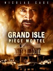 Grand Isle : Piège mortel