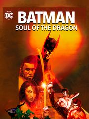 Batman : Soul of the Dragon
