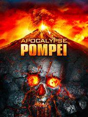 Apocalypse Pompéi
