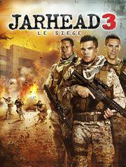 Jarhead 3 : le siège