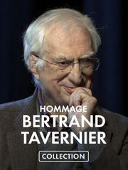 Collection Hommage Bertrand Tavernier