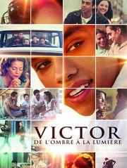 Victor, de l'ombre à la lumière