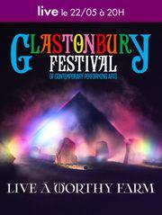 Festival Glastonbury - Live Samedi 22 mai 2021