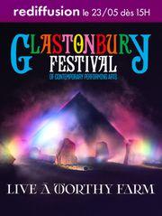 Festival Glastonbury - Rediffusion live Dimanche 23 mai 2021
