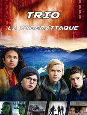 Trio : la cyberattaque