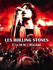 Les Rolling Stones et la fin de l'idéalisme