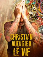 Christian Audigier le vif