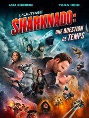 L'ultime Sharknado : Une question de temps