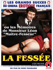 La fessée ou les mémoires de Mr Léon, maître-fesseur