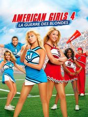 American Girls 4 : La guerre des blondes