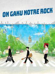 On-Gaku : Notre rock !