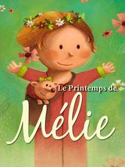 Le printemps de Mélie