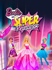 Barbie en super-princesse