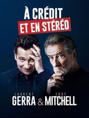Eddy Mitchell et Laurent Gerra : A crédit et en stéréo