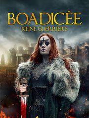Boadicée, reine guerrière